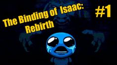 Прохождение The Binding of Isaac: Rebirth - Начало #1 #sewerplay