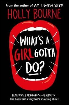 What's a Girl Gotta Do? (The Spinster Club Series #3): Amazon.co.uk: Holly Bourne: 9781474915021: Books