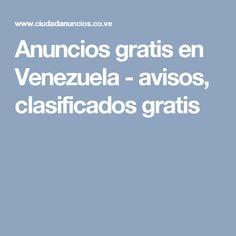 Anuncios gratis en Venezuela - avisos, clasificados gratis