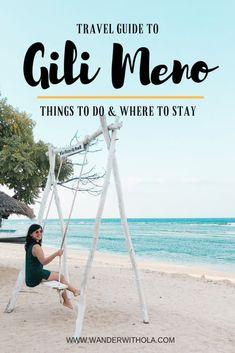 travel guide to gili meno, lombok, indonesia. Travel Advice, Travel Tips, Travel Ideas, Beautiful Places To Visit, Cool Places To Visit, Lombok, Gili Air, Gili Island, Bali Travel