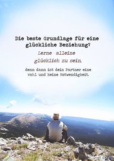 The best foundation for a happy relationship: learn to be happy alone. Because then your partner is a choice and not a necessity - Lebensweisheiten - Zitate Happy Alone, Philosophical Quotes, Happy Relationships, More Than Words, True Words, Positive Thoughts, Beautiful Words, True Quotes, Cool Words