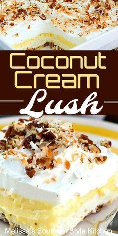 This dreamy Coconut Cream Lush is a dessert rock star Desserts Coconut Cream Lush Layered Desserts, Holiday Desserts, Easy Desserts, Delicious Desserts, Coconut Desserts, Coconut Recipes, Coconut Cream Dessert, Vegan Desserts, Vegan Recipes