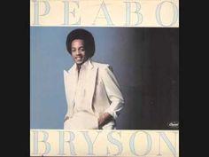 peabo bryson ~ i'm so into you