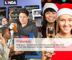 L1NDA Kerstactie 2014! Deel jouw opmerkelijkste horeca ervaring van 2014 met ons en maak kans op een Nationale Horeca Cadeaukaart t.w.v. 50 euro!