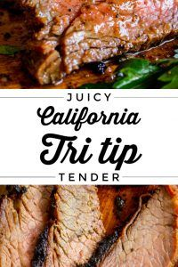 How to Cook Tri Tip (Grilled or Oven Roasted) - The Food Charlatan - Steak Recipes Tri Tip Steak Recipes, Beef Tri Tip, Pork Rib Recipes, Grilling Recipes, Tri Tip Traeger Recipe, Best Tri Tip Recipe, Tri Tip Steak Marinade, Tri Tip Oven, Oven Roasted Tri Tip