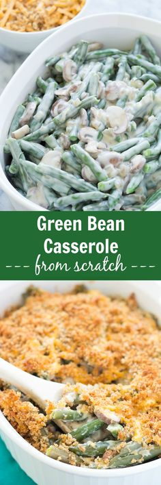Creamy Green Bean Casserole From Scratch, with real baby bella mushrooms and a cheesy breadcrumb topping! This casserole is made with real ingredients (no canned soup here) and is a delicious addition to your Thanksgiving or holiday meal!