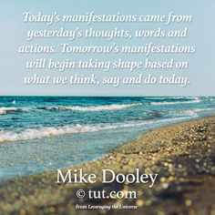 What will you think, say, or do today to bring about tomorrow's manifestation? Share in the comments below!