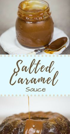 AMAZING Salted Caramel Sauce. You NEED this in your life!