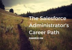 The Salesforce Administrator's Career Path