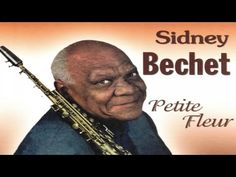 The very best of Sidney Bechet - 1 hour of JAZZ