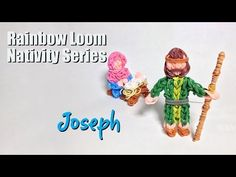 Rainbow Loom Nativity Series: Joseph