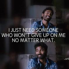 Dhanush Images With Love Quotes - Quotes 4 You Like Quotes, Sweet Quotes, Star Quotes, Movie Quotes, Heart Melting Quotes, Evolution Quotes, My Diary Quotes, Filmy Quotes, Future Quotes