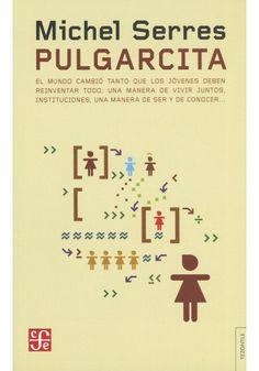 PULGARCITA: EL MUNDO CAMBIO TANTO QUE LOS JOVENES DEBEN REINVENTAR TODO: UNA MANERA DE VIVIR JUNTOS,