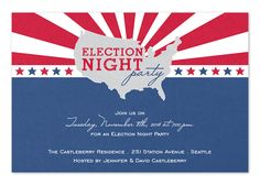 United States Election - Party Invitations by Invitation Consultants. Political Events, Political Party, Invitation Cards, Party Invitations, Election Night Party, Political Campaign, Event Decor, Shadow Box, Birthday Parties
