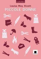 Piccole donne / Louisa May Alcott