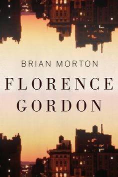 Florence Gordon | Washington Independent Review of Books