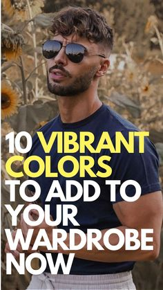10 Bold and Vibrant Colors To Add To Your Wardrobe Now Mens Fashion Blog, Latest Mens Fashion, Latest Beard Styles, Mens Style Guide, Colourful Outfits, Summer Colors, Fashion 2020, Color Trends, Brown And Grey