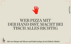 Isst man Pizza mit der Hand? Wie spreche ich die Bedienung an? Dies sind die wichtigsten Benimmregeln.