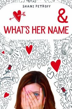 Book Blitz & Giveaway - Romeo and What's Her Name by Shani Petroff Ya Books, Book Club Books, Books To Read, William Shakespeare, Teen Romance Books, Books For Teens, Names, Cover, Secret Crush