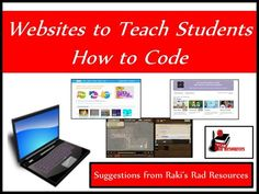 Giving Students Time for Coding - These three websites let you teach coding even if you don't code yourself. Great for a computer center, enrichment club or even extension homework. Suggestions from Raki's Rad Resources.