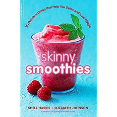 Skinny Smoothies: 101 Delicious Drinks that Help You Detox and Lose Weight -- Check out this great product.