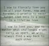 I vow to fiercely love you in all forms