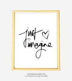 Poster,+Kunstdruck,+Spruch,+Zitat:+Just+imagine+von+ISSUE+NO.+206+auf+DaWanda.com
