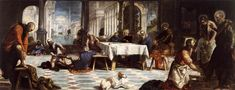 Il Tintoretto 1518 – 1594     The Washing of the Feet     oil on canvas (210 × 533 cm) — 1548-1549