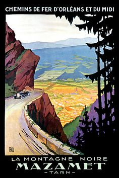 The Black Mountain Mazamet, Tarn, France c.1920s http://www.vintagevenus.com.au/products/vintage_poster_print-tv184