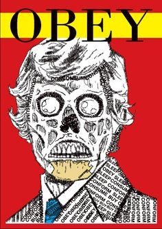 "Mass Media poster based on John Carpenter's Movie ""They Live"". Media build up reality through immagination. Apparel Design, Graffiti Art, Horror, Sleep, Film, Movies, Poster, Behance, Google"