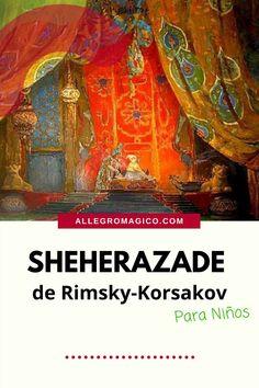 """En este episodio vamos a escuchar la obra llamada """"Scheherazade"""" del compositor ruso Nikolai Rimsky-Korsakov, inspirada en la historia de """"Las Mil y una Noches.""""Esta obra se interpreta frecuentemente alrededor del mundo y aquí se la presentamos a niños y grandes para que la comprendan mejor. Bagdad, World, New Wife, Music Activities, Smurfs, Orchestra, Composers"""