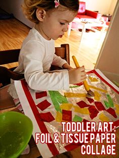 Foil and Tissue Paper Collage: Toddler Art