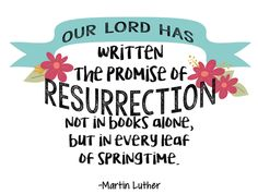 Martin Luther Resurrection Quote, Easter Christian DIGITAL DIY Scripture, greeting cards, tags Christian messages png and jpeg by CollegeDreaminKid on Etsy https://www.etsy.com/listing/517425907/martin-luther-resurrection-quote-easter