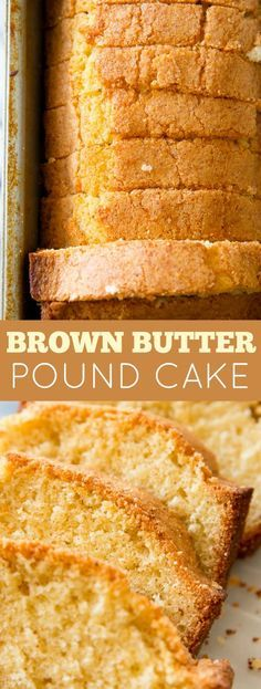 The BEST pound cake!! The secret's in the brown butter. It's completely delicious and my favorite pound cake recipe!