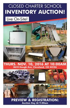 CLOSE CHARTER SCHOOL INVENTORY AUCTION! Thurs. November 9, 2016 at 10:00am, Preview Opens at 9:00am 8610 Hough Ave, Cleveland, OH 44106 View More Info Online at www.pamelaroseauction.com Questions? Call 419-865-1224 Pamela Rose Auction Co., LLC #PamelaRoseAuction 'CLOSE CHARTER SCHOOL INVENTORY AUCTION! Thurs. November 9, 2016 at 10:00am, Preview Opens at 9:00am 8610 Hough Ave, Cleveland, OH 44106 View More Info Online at www.pamelaroseauction.com Questions? Call 419-865-1224 Pamela Rose…