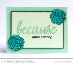 Pretty Posies, Pretty Posies Die-namics, Because You, Stitched Rectangle STAX Die-namics - Karin Åkesdotter  #mftstamps