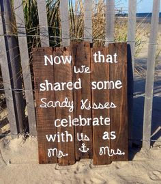 This adorable wooden sign is a must-have for a beach wedding!