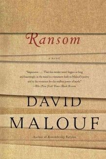 essays on ransom by david malouf