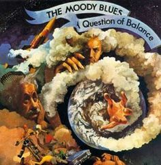 The Moody Blues - Question Of Balance This album reminds me of my teens!