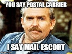 Just a little humorous look at life as a postal carrier. Funny Memes, Hilarious, Funny Shit, You've Got Mail, Going Postal, Work Humor, Funny Photos, The Funny, Letter Writing