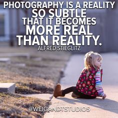 Photography is a reality so subtle that it becomes more real than reality. - Alfred Stieglitz