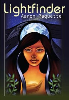 Written & illustrated by Aaron Paquette Lightfinder is a Young Adult fantasy novel about Aisling , a young Cree woman who sets out into the wilderness with her Kokum (grandmother), Aunty and two young men she barely knows. Claudia Tremblay, Traditional Stories, Summer Reading Lists, Books For Teens, Teen Books, Ya Books, First Nations, Writing A Book, So Little Time