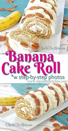 Cake Roll Banana Cake Roll: sweet, fruity, tangy and delicious. Great combo of lemony filling, pecan decor and banana dough. Cake Roll Recipes, Healthy Cake Recipes, Sheet Cake Recipes, Banana Recipes, Healthy Food, Winter Desserts, Easy Desserts, Delicious Desserts, Dessert Recipes