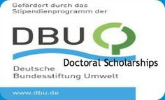 2014 DBU Doctoral Scholarships for International Students, Germany , and applicants are submitted till 15th June, 2014. The German Federal Environmental Foundation (DBU) is offering 60 doctoral scholarships to young scientists from all disciplines for carrying out research in the field of environmental protection. Scholarships are awarded for three years - See more at: http://www.scholarshipsbar.com/2014-dbu-doctoral-scholarships.html#sthash.bwpLadtq.dpuf