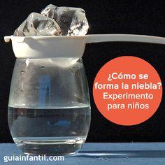 ¿Cómo se forma la niebla? Lo explicamos en este experimento. http://www.guiainfantil.com/articulos/ocio/manualidades/como-se-forma-la-niebla-experimentos-para-ninos/