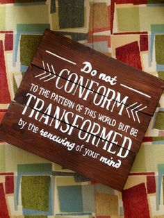 Customized Romans 12:2 Wooden Sign