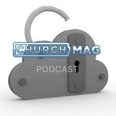 Who Owns Your Church Website? [Podcast] - ChurchMag