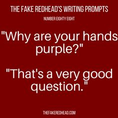 Sign Up For The Newsletter A complete library of the original writing prompts written by The Fake Redhead Click To Claim The Free eBook feat. TFR's Most Popular Prompts Click To Claim The Fre…