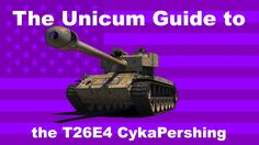 The Unicum Guide to the T26E4 Super Pershing