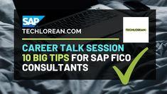 CAREER TALK 10 BIG TIPS FOR SAP FICO CONSULTANTS Career, Education, Big, Videos, Youtube, Carrera, Freshman Year, Educational Illustrations, Learning